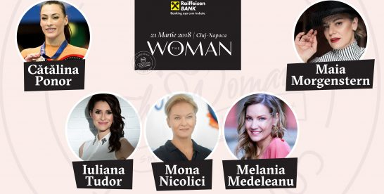21 martie: Cătălina Ponor, Melania Medeleanu, Mona Nicolici sau Maia Morgenstern urcă pe scena The Woman la Cluj-Napoca