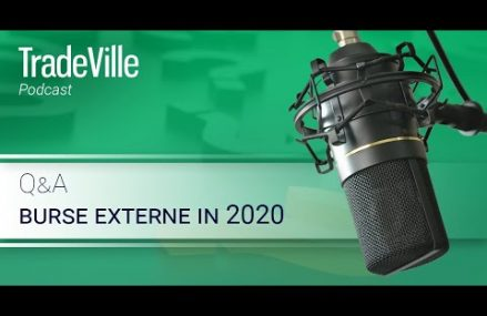 TradeVille Podcast – Q&A: burse externe in 2020