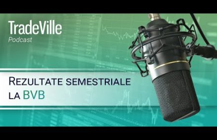 TradeVille Podcast – BVB, rezultate semestriale: Sphera Franchise Group si Purcari Wineries