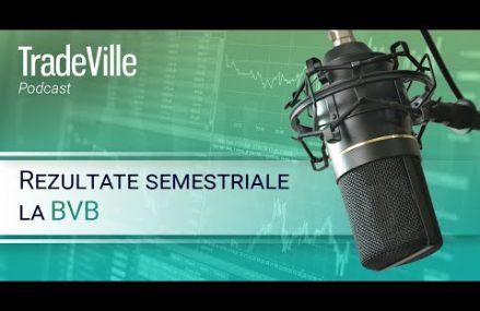 TradeVille Podcast – BVB, rezultate semestriale: Sphera Franchise Group si Purcari Wineries