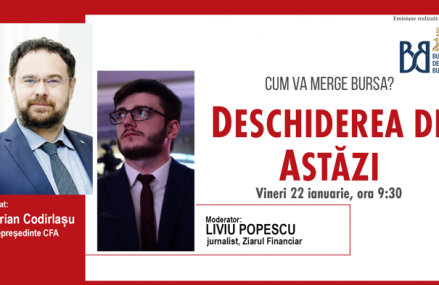 DESCHIDEREA DE ASTĂZI. Cum va merge bursa. Urmăriţi o discuţie vineri, 22 ianuarie 2021, ora 09.30 cu Adrian Codirlaşu, vicepreşedinte CFA