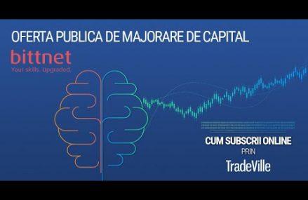 Cum subscrii online prin TradeVille – oferta publica de majorare de capital Bittnet Systems