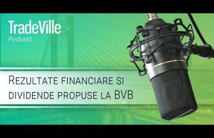 TradeVille Podcast – Rezultate financiare si dividende propuse la BVB (TLV, SNN, SNG, M, BNET)