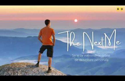 The Next Me – miniserie de evenimente de dezvoltare personala