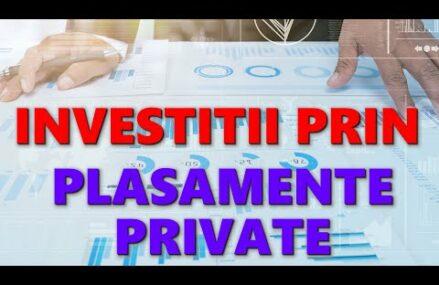 Investitii prin plasamente private