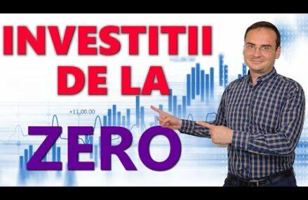 Investitii de la ZERO